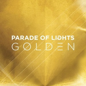 Tuesday's Tune: Golden by Parade of Lights