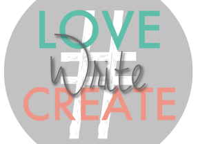 #LoveWriteCreate