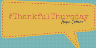 #ThankfulThursday with @HopeCollier!