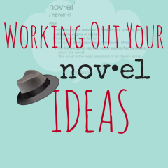 Working Out Your Novel Idea