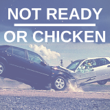 Not Ready or Chicken?