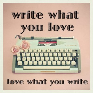 write-what-you-love-love-what-you-write
