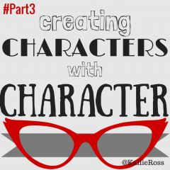 Creating Characters with Character… Part 3