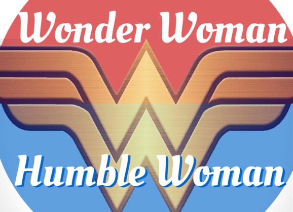Superwriter Series #4: Wonder Woman vs. Humble Woman