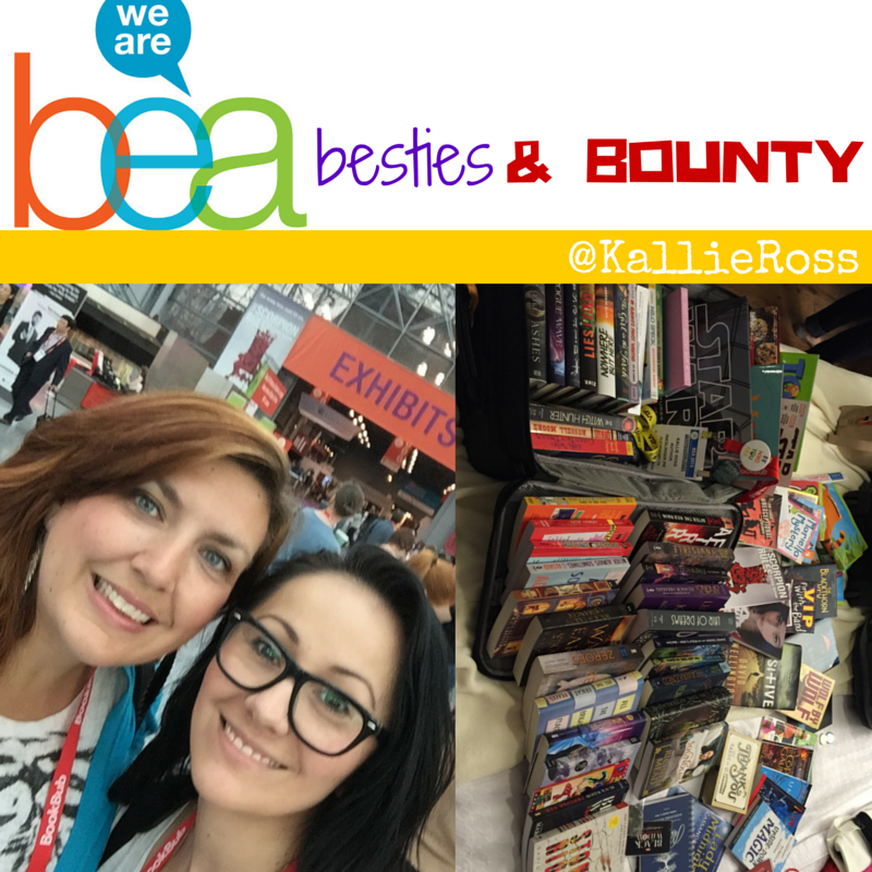 BEA, Besties, & the Bounty!