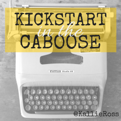 Kick(start) in the Caboose!