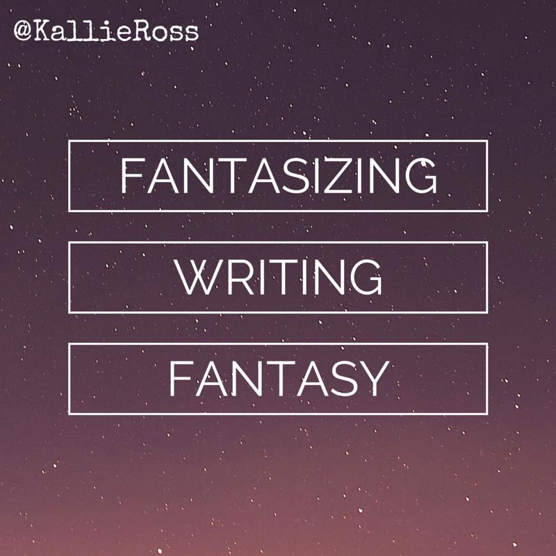 Fantasizing Writing Fantasy