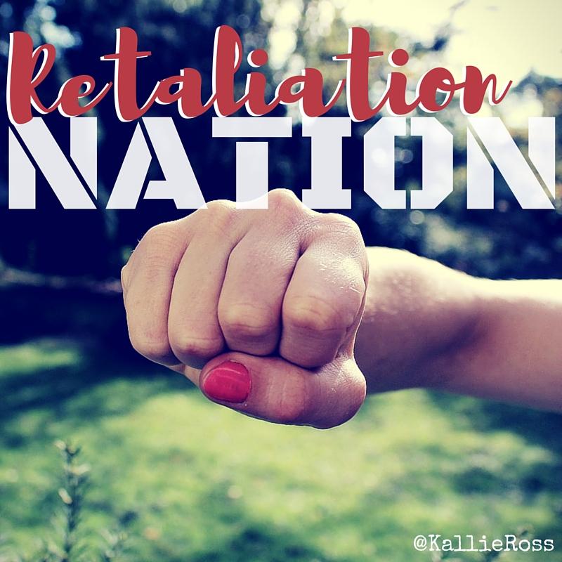 Retaliation Nation