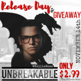 Unbreakable Release Day & Giveaway